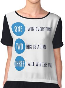 I will win this time Chiffon Top