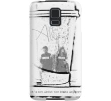 It's Not About The Books Anymore Samsung Galaxy Case/Skin