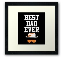 Best dad ever awesome we love papa funny tshirt Framed Print