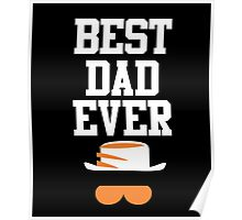 Best dad ever awesome we love papa funny tshirt Poster