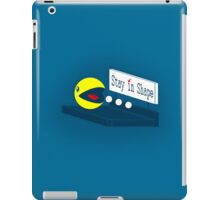 Stay in Shape iPad Case/Skin