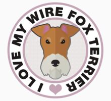 Love My Wire Fox Terrier Kids Tee