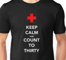Keep calm and count to thirty Unisex T-Shirt