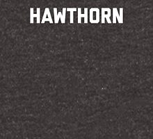 Hawthorn - white block letters Unisex T-Shirt