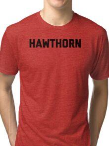 Hawthorn - black block letters Tri-blend T-Shirt