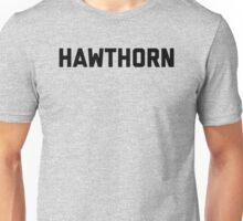 Hawthorn - black block letters Unisex T-Shirt