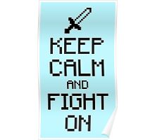 Keep calm and fight on (black) Poster