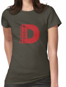 She Wants The D, Witty Saying Diesel T-Shirt Womens Fitted T-Shirt