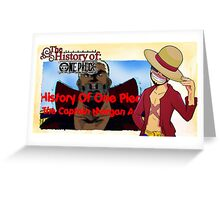 History Of One Piece: Captain Morgan Arc Greeting Card