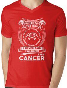 Cancer - I Never Said I Was Perfect I'm A Cancer Mens V-Neck T-Shirt