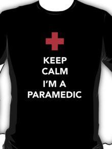 Keep calm, I'm a paramedic T-Shirt