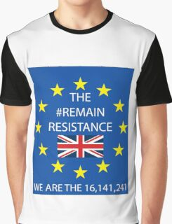 THE #REMAIN RESISTANCE Graphic T-Shirt