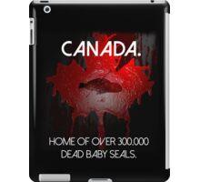 Anti-Fur Canadian Seal Hunters iPad Case/Skin