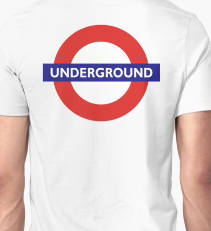 UNDERGROUND, TUBE, LONDON, GB, ENGLAND, BRITISH, BRITAIN, UK Unisex T-Shirt