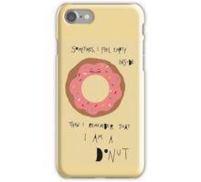 sometimes i feel empty inside  iPhone Case/Skin