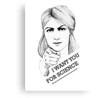 I want you for science Canvas Print