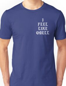 I FEEL LIKE ODELL T-Shirt
