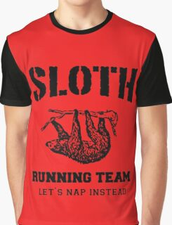 SLOTH RUNNING TEAM, LET'S NAP INSTEAD Graphic T-Shirt