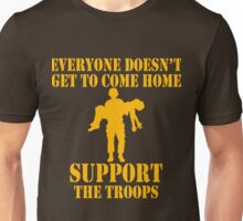 Everyone Doesn't Get To Come Home (Gold print) Unisex T-Shirt