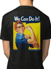 WE CAN DO IT, Rosie the Riveter, Howard Miller, American, wartime, propaganda, poster Tri-blend T-Shirt