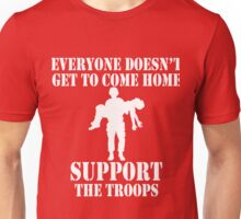 Everyone Doesn't Get To Come Home (White print) Unisex T-Shirt