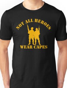 Not All Heroes Wear Capes (Gold print) Unisex T-Shirt