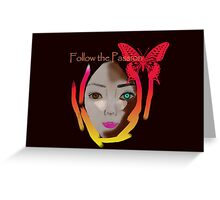 Follow the Passion Greeting Card