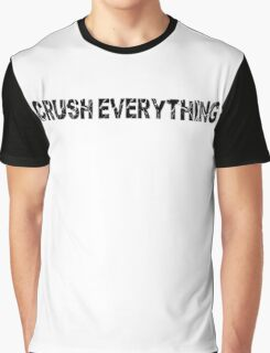 Crush Everything Graphic T-Shirt