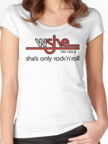 WSHE 103.5 - She's Only Rock 'n Roll Women's Fitted Scoop T-Shirt