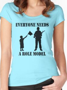 Everyone Needs A Role Model (Black print) Women's Fitted Scoop T-Shirt