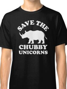 Save The Chubby Unicorns Classic T-Shirt