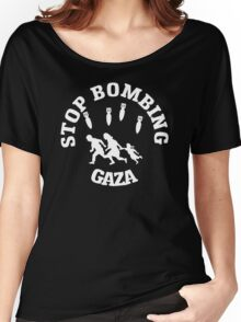 Stop Bombing Gaza Women's Relaxed Fit T-Shirt
