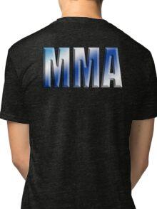 MMA, Mixed, Martial Art, Contest, Combat, Fight, Box, Ju Jitsu, Wrestle, Grapple Tri-blend T-Shirt
