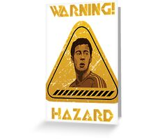Chelsea Warning Hazard Greeting Card