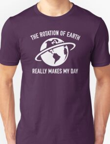 The Rotation Of The Earth Unisex T-Shirt