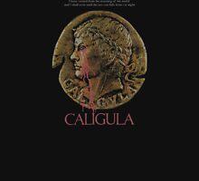 Caligula Unisex T-Shirt