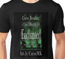 Curse Breaker: Enchanted  Unisex T-Shirt