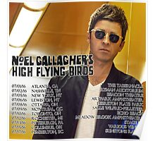 Noel Gallagher's High Flying Birds Tour Dates 2016 Poster