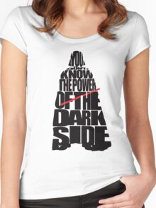 You don't know the power of the dark side v2 Women's Fitted Scoop T-Shirt