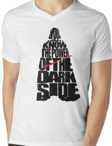 You don't know the power of the dark side v2 Mens V-Neck T-Shirt