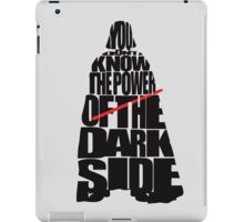 You don't know the power of the dark side v2 iPad Case/Skin