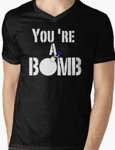 Youre A Bomb Explosion Fire Mens V-Neck T-Shirt