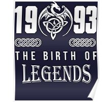 1993 the birth of legends Poster