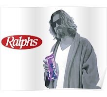 69 cent.  Jeffrey Lebowski, AKA The Dude at Ralph's Poster