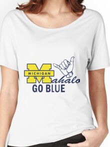 Go Blue HAWAII! Mahalo Women's Relaxed Fit T-Shirt
