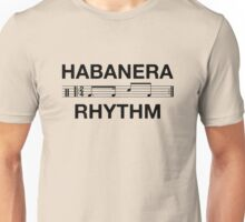 Habanera rhythm black Unisex T-Shirt