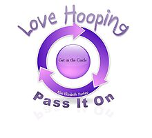 Love Hooping Pass It On by kimelizabeth