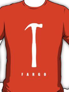 Fargo - Hammer T-Shirt