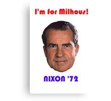 Nixon '72 Canvas Print