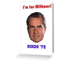 Nixon '72 Greeting Card